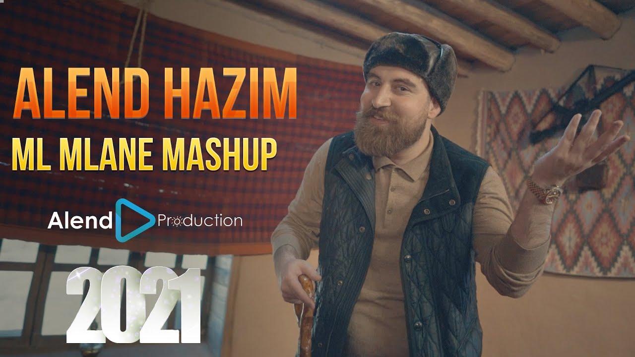 Alend Hazim - Ml Mlane (Mashup) 2021   ئەلند حازم - مل ملانێ مەشاپ