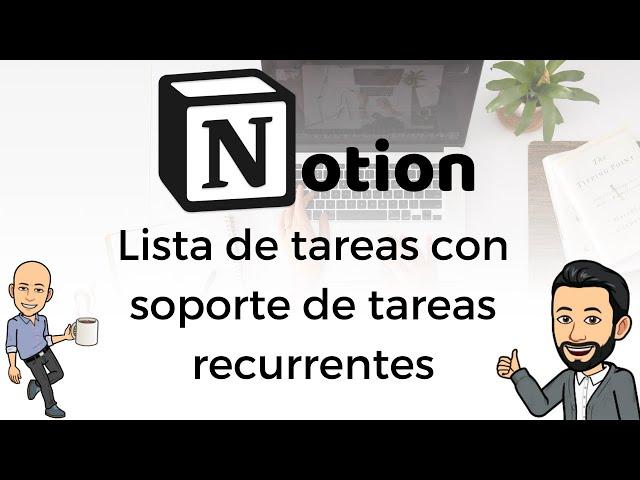 #20 Productividad con Notion - Lista de tareas con soporte de tareas recurrentes