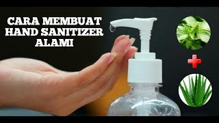 Cara membuat hand sanitizer alami | how ...