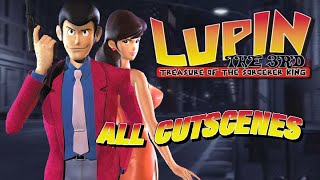lupin the 3rd treasure of the sorcerer king all cutscenes