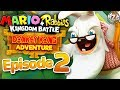 Mario + Rabbids Kingdom Battle Donkey Kong Adventure Gameplay - Episode 2 -  World 1! Side Eye Boss!