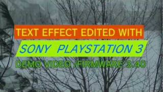 PS3 firmware 3.40 VIDEO EDITING EXAMPLE