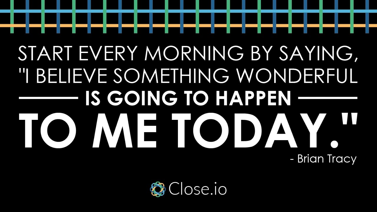 Sales Person Motivational Quotes: Sales Motivation Quote: Start Every Morning By Saying