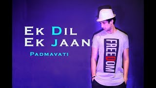 Ek Dil Ek Jaan | Padmavati | Dance Choreography | Mohit Jain's Dance Institute MJDi