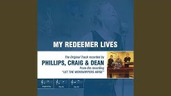 My Redeemer Lives (Performance Track with no Background Vocals)