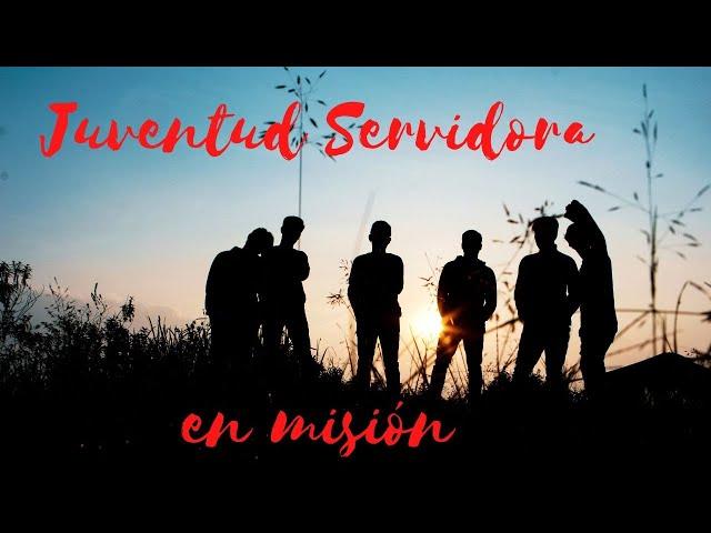 Jóvenes Servidores del Evangelio en Misión