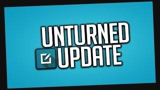 UNTURNED UPDATE 3.18.9.0 - NOWA MAPA? - Omówienie patcha #3