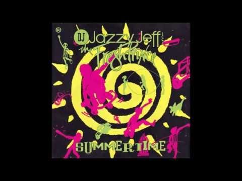 DJ Jazzy Jeff & The Fresh Prince - Summertime (Radio Edit) HQ