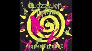 DJ Jazzy Jeff & The Fresh Prince - Summertime (Radio Edit) HQ