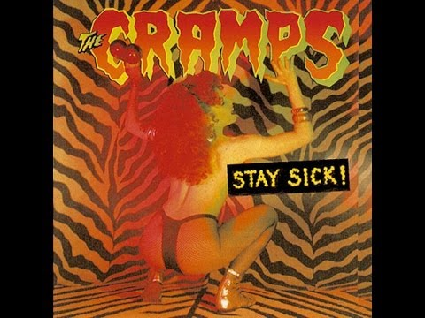 The Cramps - Stay sick (full) mp3