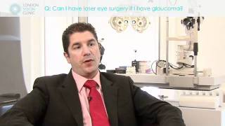 Can I have laser eye surgery if I have glaucoma?
