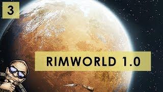 RimWorld 1.0 - The Rich Explorer - Part 3 [Full Release Gameplay]