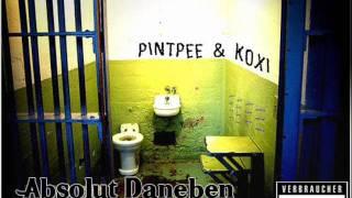 PintPee feat. Koxi - Wir können auch anders