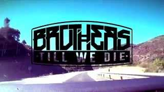 Brothers Till We Die - We Will Never Grow Up (Official DIY Video)