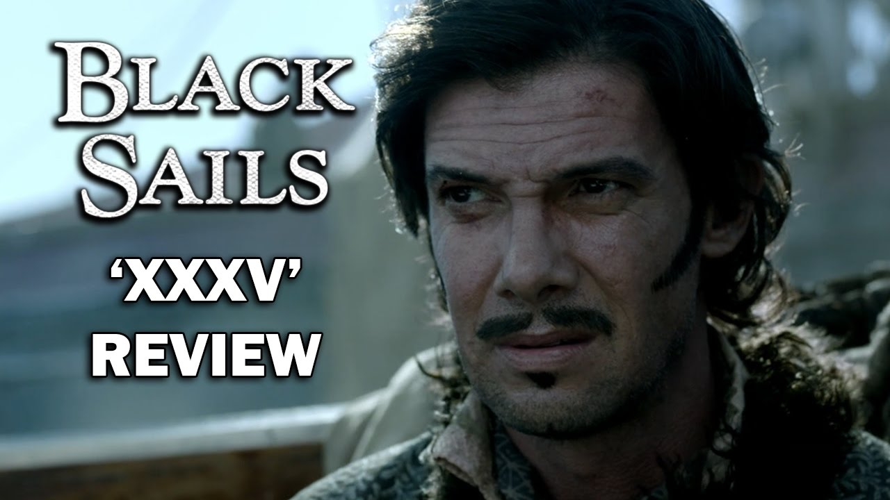 Download Black Sails Season 4 Episode 7 Review - 'XXXV'