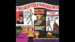 Drifters - Every Nite's A Saturday Night With You