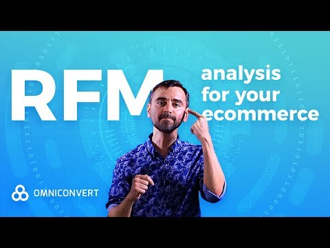 How to use the RFM Model & Analysis to Drive Continuous Ecommerce Growth 2018