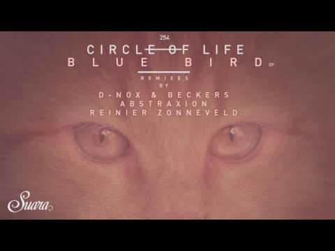 Circle Of Life - Blue Bird (Original Mix) [Suara]