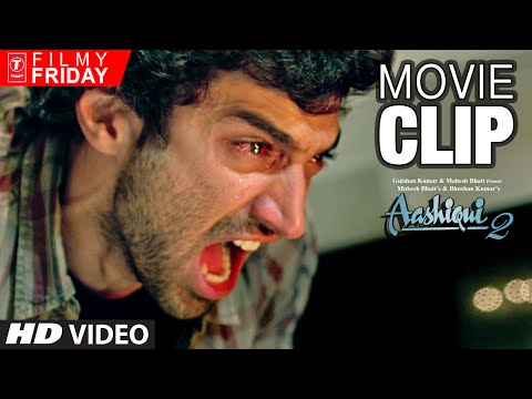 Aditya Roy Kapoor 's Furious Anger | AASHIQUI 2 Movie Clips (6) | T-Series