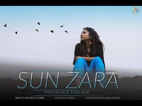 PRIYANKA MEHER - SUN ZARA  (OFFICIAL MUSIC VIDEO)