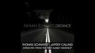Thomas Schwartz - Jupiter Calling