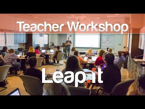 Leap.it Teacher Workshop