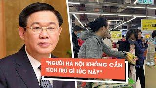 """Bí thư Hà Nội khẳng định người dân không cần """"vét"""" hàng siêu thị trong dịch Covid-19"""