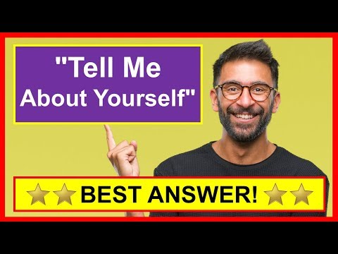 """""""Tell Me About Yourself"""" BEST ANSWER! (Interview Question)"""