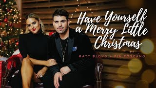 Video Have Yourself a Merry Christmas (Official Video) by Matt Bloyd feat. Pia Toscano download MP3, 3GP, MP4, WEBM, AVI, FLV Juli 2018
