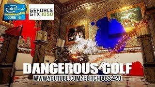 GTX 1050 Ti 4GB On Dangerous Golf @ 1080p Low/Medium/High Settings
