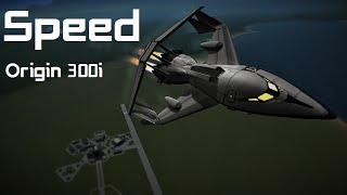 Speed - Origin 300i