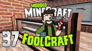 Minecraft: FOOLCRAFT | COME ON IN! FOOLZ 👊 | #37 | Modded Minecraft