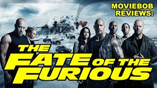 MovieBob Reviews: The Fate of the Furious
