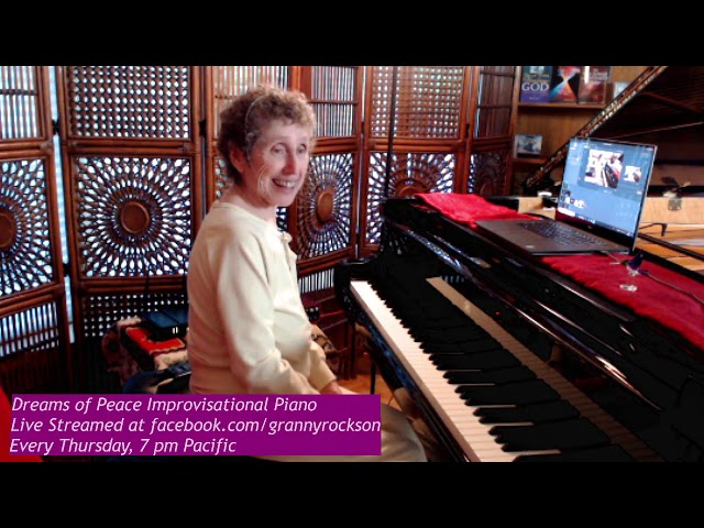 Dreams of Peace Improvisational Piano, Beth Green, 6-13-19