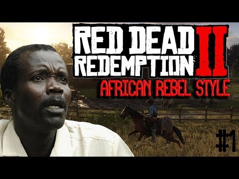 KONY PLAYS RED DEAD REDEMPTION 2 (African Rebel Style) LIVE!