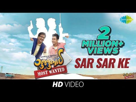Sar Sar Ke | Gujjubhai Most Wanted | Siddharth Randeria | Jimit Trivedi | Tejal Vyas | HD Video