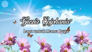 Lagu Untuk Mama Papa - Grezia Epiphania