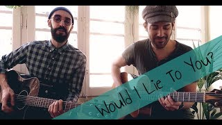 Charles & Eddie (cover) - Would I Lie To You? (Barcelona acoustic session w/ Lessus)