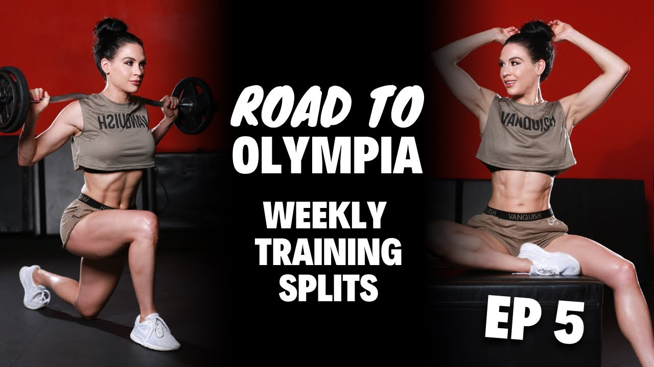 Weekly Workout Split | Road to the Olympia Episode 5