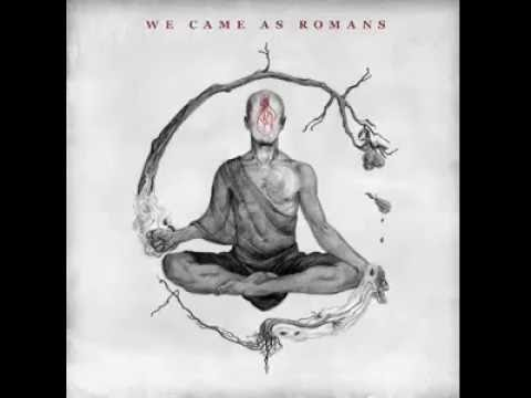 We Came As Romans - Savior Of The Week