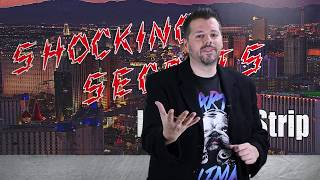 9 Shocking Secrets Of The Las Vegas Strip