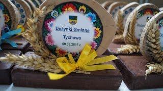 Dożynki Gminne w Tychowie 2017