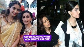 Sonam Kapoor Dancing With Mom Sunita Kapoor