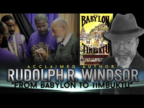 "IUIC: DR.RUDOLPH R. WINDSOR, CRITICALLLY ACCLAIMED AUTHOR ""FROM BABYLON TO TIMBUKTU"""