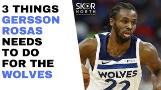 3 things Gersson Rosas needs to do for Timberwolves