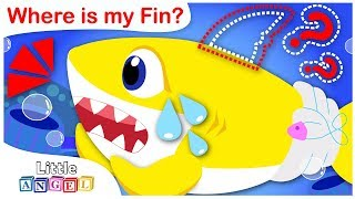 Where is my Fin? Baby Shark has Lost His Fin | Nursery Rhymes by Little Angel