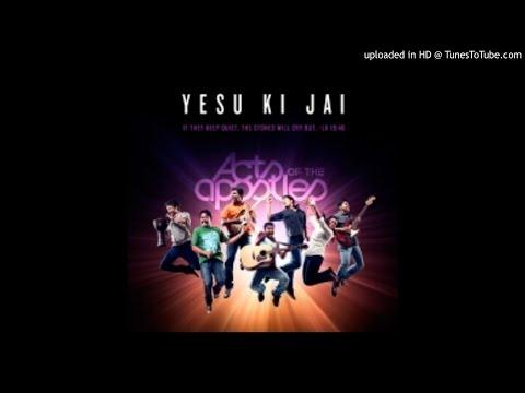 Acts of the Apostles - Yesu Ki Jai