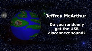 Video Do you randomly get the USB disconnect sound? download MP3, 3GP, MP4, WEBM, AVI, FLV Juli 2018