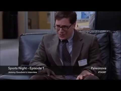 Sports Night – Episode 1 –– Jeremy Goodwin's Interview