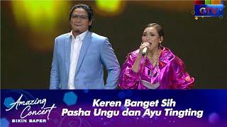 Pasha Ungu X Ayu Ting Ting Seperti Mati Lampu Amazing Concert Bikin Baper Gtv 2021 MP3